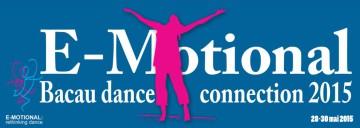 """Începe """"E-Motional, Bacau dance connection -2015"""", la Centrul """"George Apostu"""". VEZI programul"""