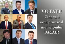SONDAJ ELECTORAL: Pe cine votezi primar al Bacăului?