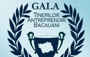 Tinerii interesați de afaceri sunt invitați la Gala Tinerilor Antreprenori Băcăuani